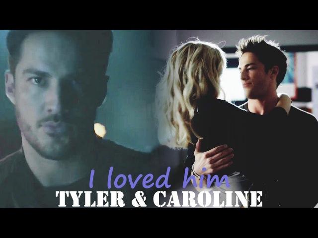 Tyler Caroline | I loved him {8x05}