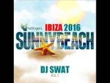 Ibiza Tech-House Mix 2016. (Sunnybeach Vol.1) Dj Swat