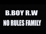 B.BOY MIGHTY GOD R.W.(NO RULES FAMILY/ ROOT OF 9) - DISEL POWER
