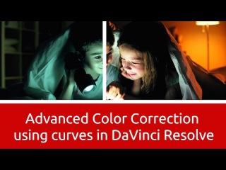 Advanced Color Correction using Curves - DaVinci Resolve 12.5
