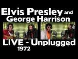 Elvis Presley and George Harrison - LIVE 1972