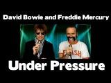 FREDDIE MERCURY AND DAVID BOWIE  -  UNDER PRESSURE
