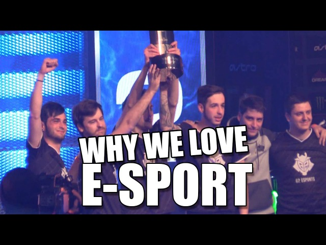 WHY WE LOVE ESPORT - DreamHack Tours 2017