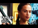 TΟMB RAIDER Official Trailer (2018) Alicia Vikander Action Movie HD