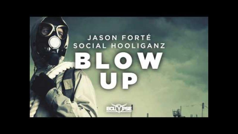 Jason Forté vs. Social Hooliganz - Blow Up