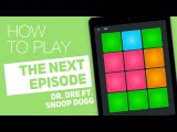 How to play THE NEXT EPISODE (Dr. Dre FT. Snoop Dogg) - SUPER PADS - Pimp Kit