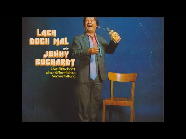 Lach doch mal mit Jonny Buchardt (Teil 1) Humor, Komik, Spaß, Lustig, Witze, Jokes, Fun, Spoken Word