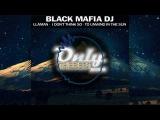 Black Mafia DJ - I Don't Think So