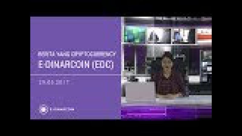 Berita E-Dinar Coin (EDC) 29.05.2017