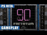 Factotum 90 PS Vita Gameplay