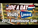 Joe A Day Lanard Warehouse Sale 2013 Report