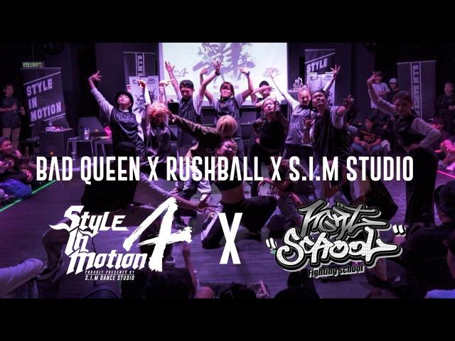 BAD QUEEN x RUSHBALL x S.I.M Studio | Showcase | Style in Motion Vol 4 X Fighting School