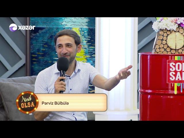 Nəsib Olsa Pərviz Bülbülə, Vasif Əzimov, Orxan Lökbatanlı 05.07.2017