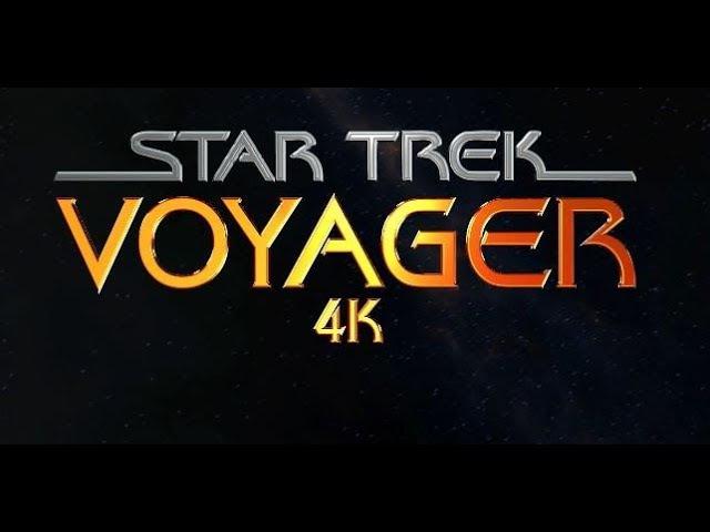 Star Trek Voyager - 4k Title Sequence Recreation