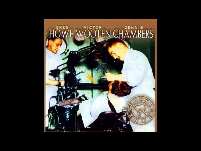 Greg Howe, Victor Wooten Dennis Chambers - Extraction (Full Album)