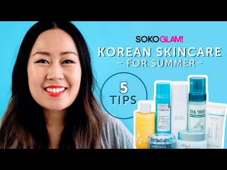5 Tips: Korean Skincare Routine for Summer