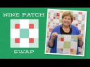 Make a 9 Patch Swap Quilt with Jenny Doan of Missouri Star! Video Tutorial
