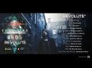 Breakdown Bros Revolute feat 11 Vocalists