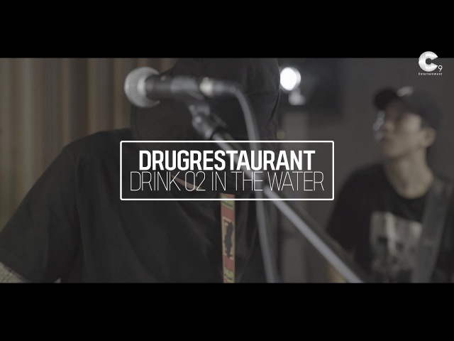 Drug Restaurant - Drink O2 in the water (Band ver.)