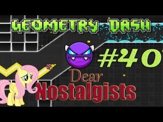 Geometry Dash (GD) 40 - easy demon - Dear Nostalgists + 76% VeRiTy