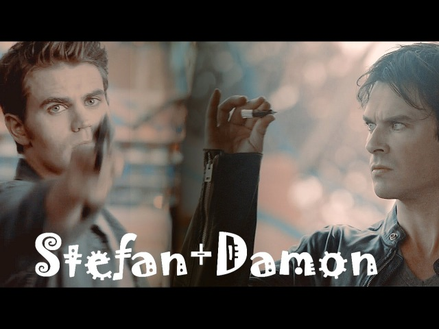 ►StefanDamon | Brother [8x05]