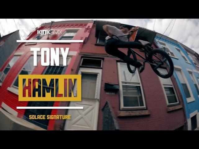 Tony Hamlin Goes Nutz! - Kink BMX Solace 2016
