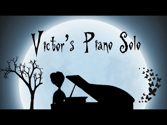 """""""Victor's Piano Solo"""" - Tim Burton's Corpse Bride (HD Piano Cover, Movie Soundtrack)"""
