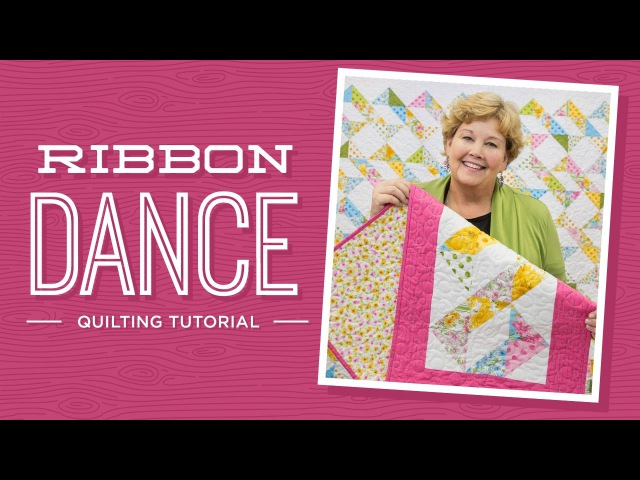 Learn to make the Ribbon Dance Quilt with Jenny Doan of Missouri Star! (Video Tutorial)