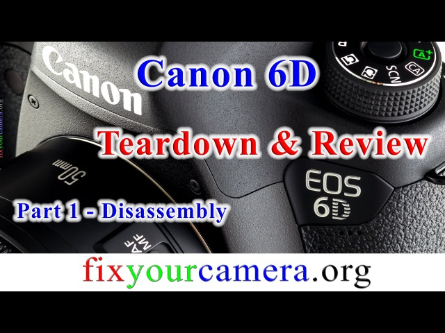 Canon 6D - What's inside?