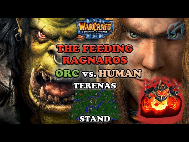 Grubby | Warcraft 3 The Frozen Throne | Orc v HU - The Feeding Ragnaros - Terenas Stand