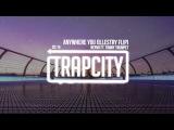 Nervo - Anywhere You Go Ft. Timmy Trumpet (Illestry FLIP)