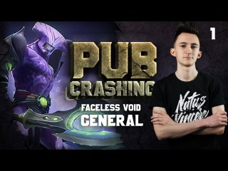 Pubs Crashing: GeneRaL on Faceless Void vol.1