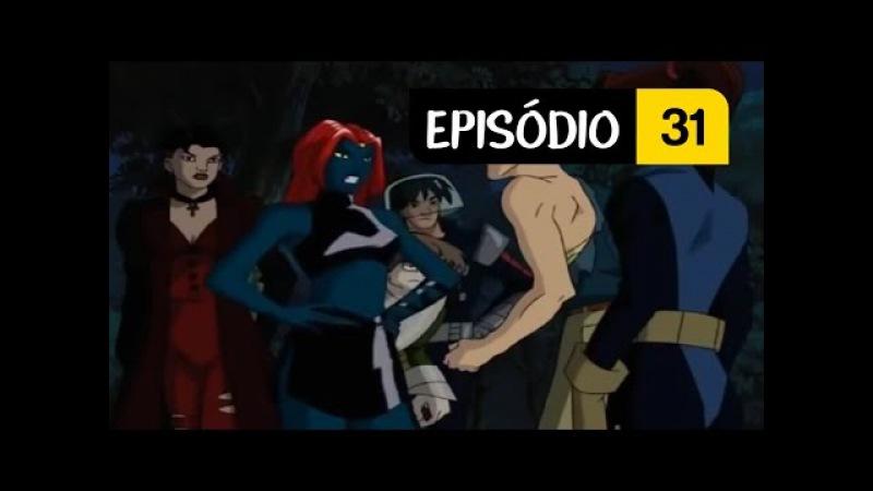 X-Men Evolution ★ Episódio 31 ← Dia da Recuperação