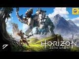 Horizon Zero Dawn  Часть 7 (полное прохождение на русском, без комментариев) PS4