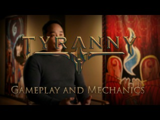 Tyranny - Gameplay and Mechanics, Dev Diary 3
