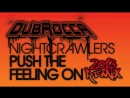 Nightcrawlers - Push The Feeling On [DubRocca Remix]