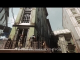 DISHONORED 2 трейлер