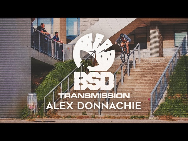 ALEX DONNACHIE - BSD Transmission DVD Part