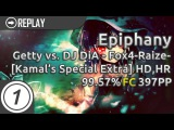 Epiphany  Getty vs. DJ DiA - Fox4-Raize- Kamal's Special Extra +HD,HR  FC 99.57 397pp #1