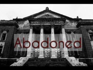 Vol.3 Abandoned / Заброшенное [Sony a6000] [1080p] [HD]