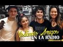 Karol Sevilla I VisitandoAmigosEnLaRadio I ft. Gaston Vietto, Manu Viale, Guido Pennelli