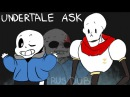 Undertale and AU ASK RUS DUB by FlashTF, Zodli the AMS САНС И ПАПИРУС РЕАГИРУЮТ НА ФАНФИКИ