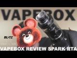 VAPEBOX Review SPARK RTA Обзор бака СПАРК