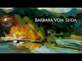 Fine Art Show with Barbara von Seida come inside her world of Acrylics on Colour In Your Life