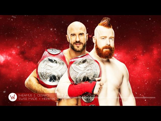 Sheamus Cesaro new WWE Theme Song - Swiss made Hellfire (Mix)
