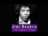 Jimi Hendrix: The Uncut Story [2004]
