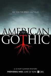 Американская готика  13 серия