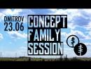 23 06 CONCEPT FAMILY SESSION @ DMITROV dolerfarid doler faridodilbekov