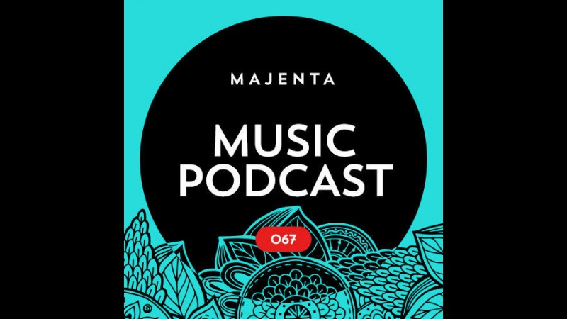 MAJENTA - Music Podcast 067 (14.03.2017)