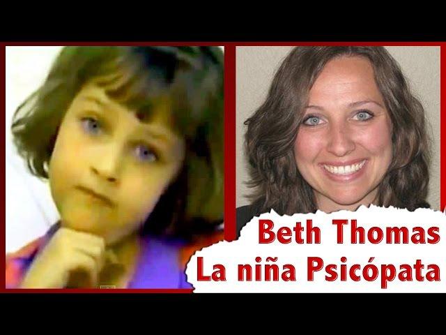 Beth, la niña Psicópata, ¡Asombrosa recuperación!